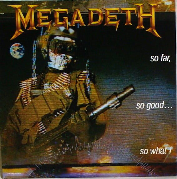 Megadeth So Far So Good So What Album Cover