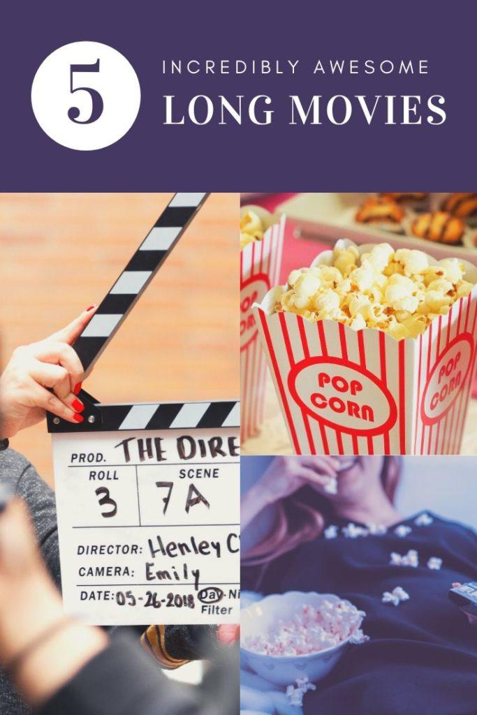 long movies